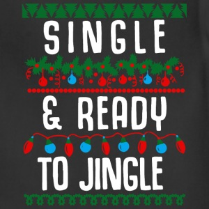 Single and ready to jingle - Adjustable Apron