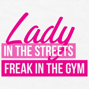 Lady In The Streets. Freak In The Gym. Phone & Tablet Cases - Men's T-Shirt