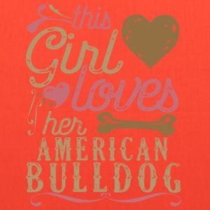 This Girl Loves Her American Bulldog T-Shirts - Tote Bag