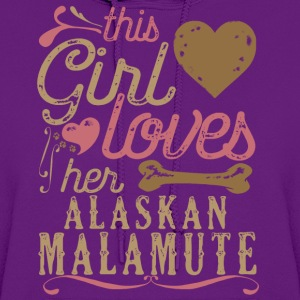 This Girl Loves Her Alaskan Malamute Dog T-Shirts - Women's Hoodie