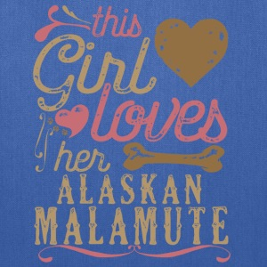 This Girl Loves Her Alaskan Malamute Dog T-Shirts - Tote Bag