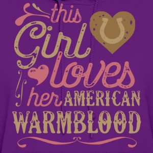 This Girl Loves Her American Warmblood Horse T-Shirts - Women's Hoodie