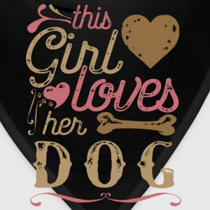 This Girl Loves Her Dog T-Shirts - Bandana