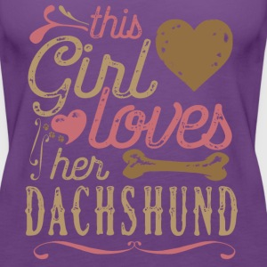 This Girl Loves Her Dachshund T-Shirts - Women's Premium Tank Top