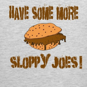 Have Some More Sloppy Joes! Billy Madison T-Shirts - Men's Premium Tank