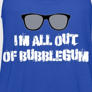 They Live - I'm All Out Of Bubblegum T-Shirts - Women's Flowy Tank Top by Bella