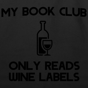 My book club only reads wine labels T-Shirts - Eco-Friendly Cotton Tote