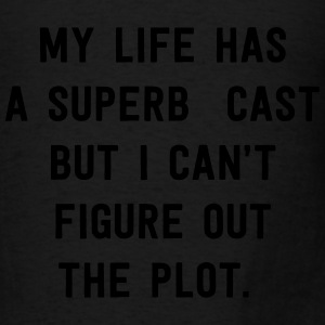 Life has a superb cast but can't figure out plot Tanks - Men's T-Shirt