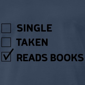 Single. Taken. Read Books Tanks - Men's Premium T-Shirt