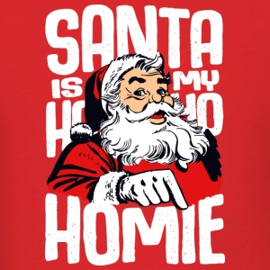 Santa is my homie - Men's T-Shirt