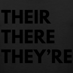 Their. There. They're T-Shirts - Men's Premium Tank