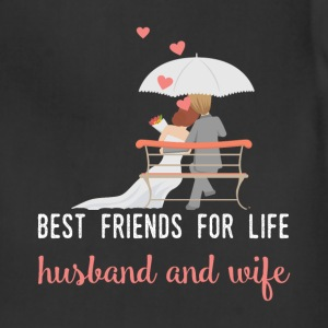 Best friends for life husband and wife - Adjustable Apron