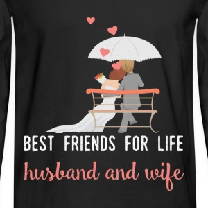 Best friends for life husband and wife - Men's Long Sleeve T-Shirt