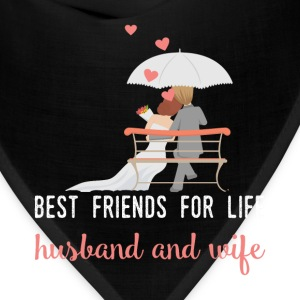 Best friends for life husband and wife - Bandana