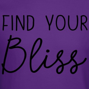 Find your bliss T-Shirts - Crewneck Sweatshirt