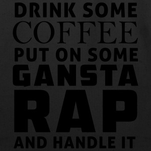 Drink some coffee put on some gangsta rap Tanks - Eco-Friendly Cotton Tote
