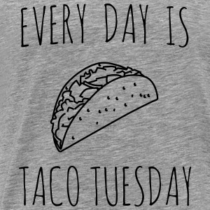 Every day is taco tuesday Tanks - Men's Premium T-Shirt