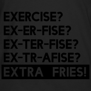 Exercise is Extra Fries Tanks - Men's Premium Long Sleeve T-Shirt