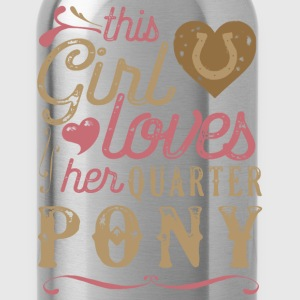 This Girl Loves Her Quarter Pony T-Shirts - Water Bottle