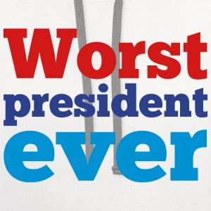 Worst President Ever - Contrast Hoodie