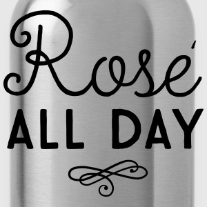 Rose all day T-Shirts - Water Bottle