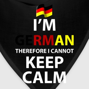 I'm German Therefore I Cannot Keep Calm T-Shirt T-Shirts - Bandana