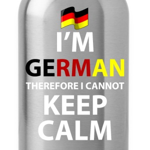 I'm German Therefore I Cannot Keep Calm T-Shirt T-Shirts - Water Bottle