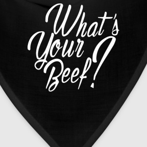 What's Your Beef - Bandana