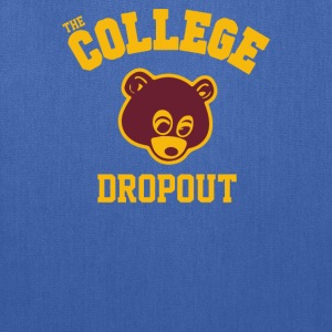 College Dropout - Tote Bag