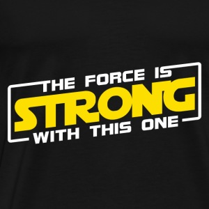 The Force Is Strong With This One - Yellow Hoodies - Men's Premium T-Shirt