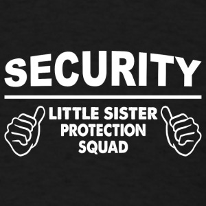 Brother - Little Sister Protection Squad Baby Bodysuits - Men's T-Shirt