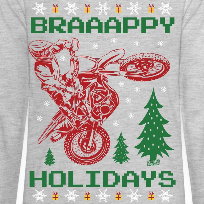 Ugly Holiday Braaappy
