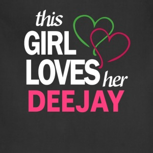 This girl love her DEEJAY T-Shirts - Adjustable Apron