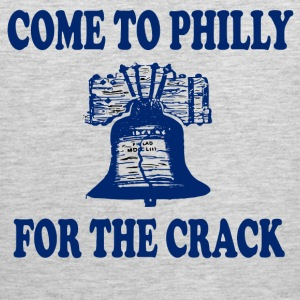 Come To Philly For The Crack T-Shirts - Men's Premium Tank