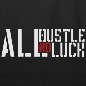 All Hustle No Luck - Eco-Friendly Cotton Tote