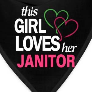 This girl love her JANITOR T-Shirts - Bandana