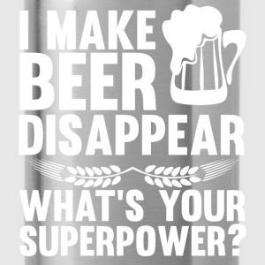I Can Make Beer Disappear, What's Your Superpower Hoodies - Water Bottle