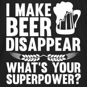 I Can Make Beer Disappear, What's Your Superpower Hoodies - Men's Premium Long Sleeve T-Shirt