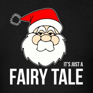 SANTA, IT'S JUST A FAIRY TALE Sportswear - Men's T-Shirt