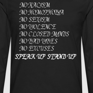 Stand up Speak up T-Shirts - Men's Premium Long Sleeve T-Shirt