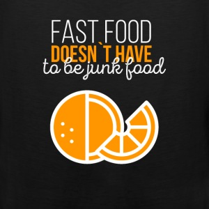 Fast food doesn't have to be junk food - Men's Premium Tank