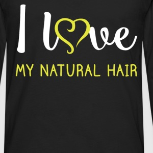 I love my natural hair - Men's Premium Long Sleeve T-Shirt