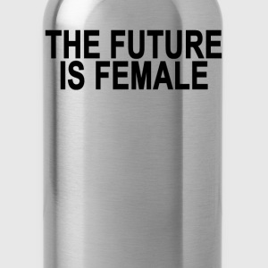 the_future_is_female_ - Water Bottle