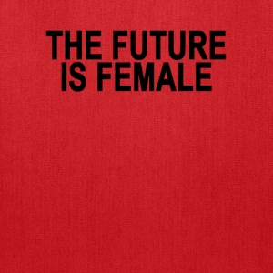 the_future_is_female_ - Tote Bag