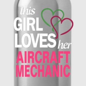 This girl loves her AIRCRAFT MECHANIC T-Shirts - Water Bottle