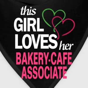 This girl loves her BAKERY-CAFE ASSOCIATE T-Shirts - Bandana