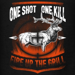 Hunting - One Shot One Kill, Fire Up the Grill Hoodies - Men's T-Shirt