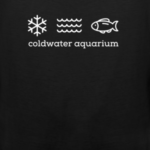 Coldwater Aquarium - Men's Premium Tank