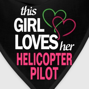 This girl loves her HELICOPTER PILOT T-Shirts - Bandana