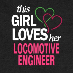 This girl loves her LOCOMOTIVE ENGINEER T-Shirts - Sweatshirt Cinch Bag
